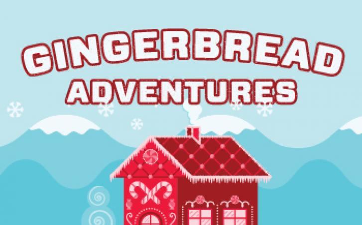Gingerbread Adventures