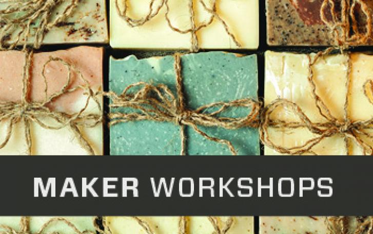 "colorful handmade soaps tied with twine are a background to the words ""maker workshops"""